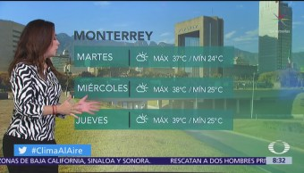 Clima Al Aire: Tormentas fuertes en sur y sureste de México