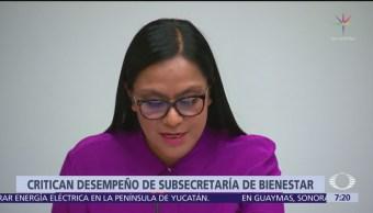 Critican trabajo de subsecretaria de Bienestar