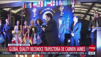 Global Quality reconoce trayectoria de la reportera Carmen Jaimes