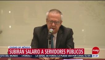 Foto: Subirán Sueldo Servidores Públicos Ganen Menos 200 Mil Pesos Anuales 14 Junio 2019