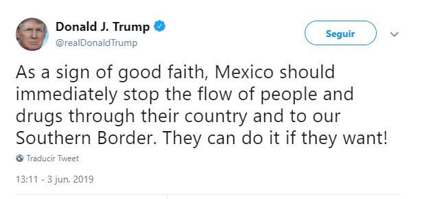 Imagen: Tuit de Donald Trump sobre México, 3 de junio de 2019