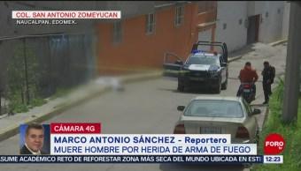 Asesinan a hombre por la espalda, en Naucalpan