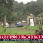 Auto utilizado en balacera de Plaza 'Artz' fue localizado al sur de CDMX
