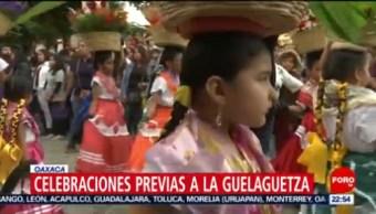 FOTO: Celebraciones previas a la Guelaguetza en Oaxaca, 14 Julio 2019
