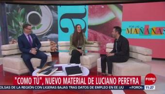 'Como tú', nuevo material de Luciano Pereyra