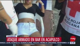 FOTO: Deja 4 muertos ataque a bar en Acapulco, Guerrero, 21 Julio 2019