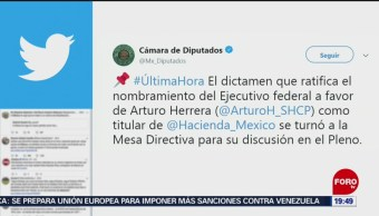 Foto: Diputados Ratificar Arturo Herrera Nuevo Secretario De Hacienda 16 Julio 2019
