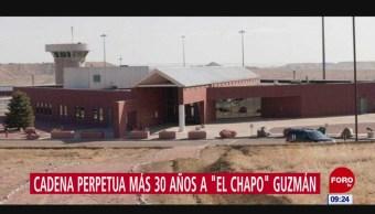 'El Chapo' cumplirá cadena perpetua en cárcel de máxima seguridad