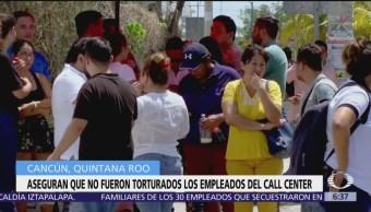 Empleados del Call Center de Cancún no fueron torturados, dicen familiares