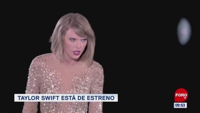 #EspectáculosenExpreso: Taylor Swift está de estreno