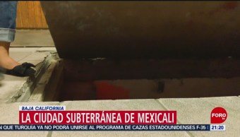 Foto: Ciudad Subterránea Mexicali Llamada Chinesca 17 Julio 2019
