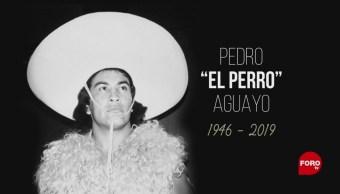 Foto: Muere Pedro El Perro Aguayo 3 Julio 2019