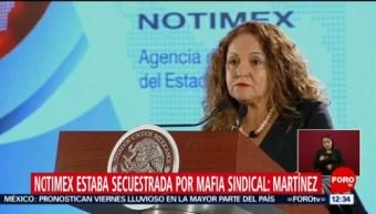 Notimex estaba secuestrada por mafia sindical, dice Sanjuana Martínez
