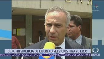 Renuncia Juan Collado a la financiera Libertad