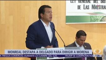 Senador Monreal destapa a Mario Delgado para dirigir a Morena