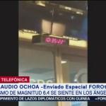 Foto: Sismo de magnitud 6.4 se sintió en Los Ángeles