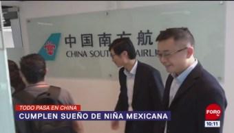Todo Pasa En China: Cumplen sueño de niña mexicana
