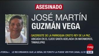 Asesinan a puñaladas a sacerdote en Matamoros, Tamaulipas