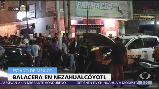 Balacera en Nezahualcóyotl deja un muerto y tres heridos