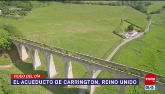 #ElVideodelDía: El acueducto de Carrington, Reino Unido