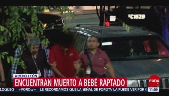 Encuentran muerto a bebé que fue raptado en Nuevo León