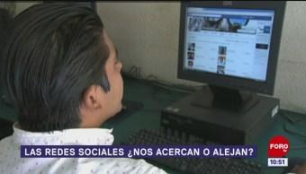 Las redes sociales ¿nos acercan o alejan?