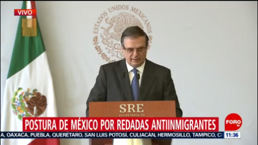 Marcelo Ebrard emite postura por redadas antimigrantes en Estados Unidos
