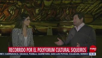 FOTO: Recorrido por el Polyforum Cultural Siqueiros, 3 AGOSTO 2019