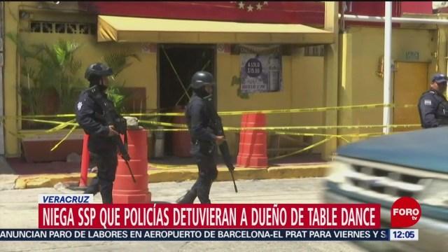 SSP de Veracruz niega haber detenido a dueño de table dance en Coatzacoalcos