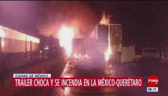 Tráiler choca y se incendia en la autopista México-Querétaro
