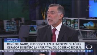 El informe presidencial; el análisis con René Delgado