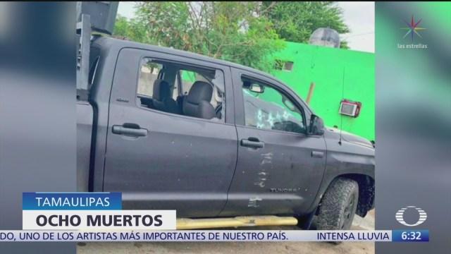 Enfrentamiento entre sicarios y policías deja 8 muertos en Tamaulipas