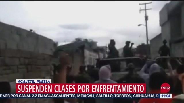 Suspenden clases en Acajete tras enfrentamiento por huachicol