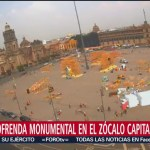 FOTO: Alistan Ofrenda Monumental Zócalo Capitalino