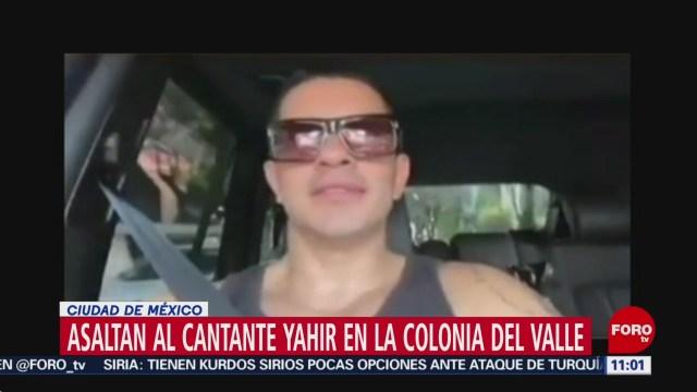 Asaltan al cantante Yahir en la colonia Del Valle, en CDMX