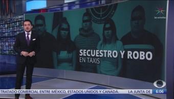 Banda de taxistas secuestradores en CDMX