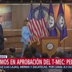 Hay avances para aprobar el T-MEC en EU, dice Pelosi