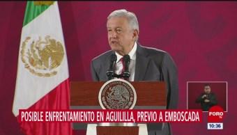Posible enfrentamiento en Aguililla, previo a emboscada, dice AMLO