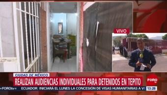 FOTO: Realizan audiencias individuales para detenidos Tepito