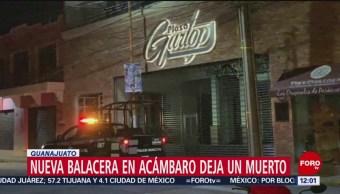 Se registra otra balacera en Acámbaro, Guanajuato