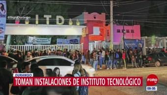 Toman instalaciones de Instituto Tecnológico de Durango