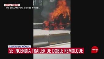 FOTO: Tráiler Doble Remolque Se Incendia Sobre Carretera México-Puebla