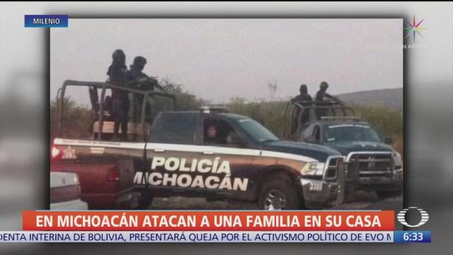 Foto: Atacan familia propia casa Michoacán,