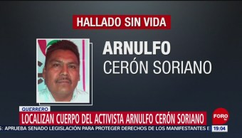Foto: Activista Arnulfo Cerón Soriano Encuentran Cuerpo 20 Noviembre 2019