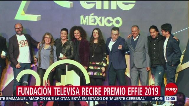 Fundación Televisa recibe el premio Effie 2019