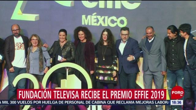 FOTO: Fundación Televisa recibe premio Effie 2019,