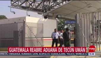 Foto: Guatemala Reabre Frontera México 19 Noviembre 2019