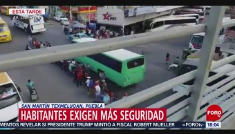 FOTO: Habitantes de San Martín Texmelucan exigen mayor seguridad, 18 noviembre 2019