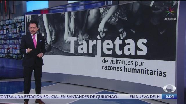 México aumentó la entrega de Tarjetas de Visitantes por Razones Humanitarias