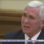 Mike Pence anuncia acciones para desmantelar cárteles de la droga